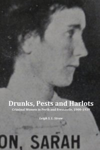 Drunks_Pests_Harlots_Leigh_Straw